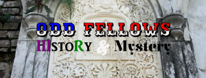 Odd Fellows History & Mystery Website